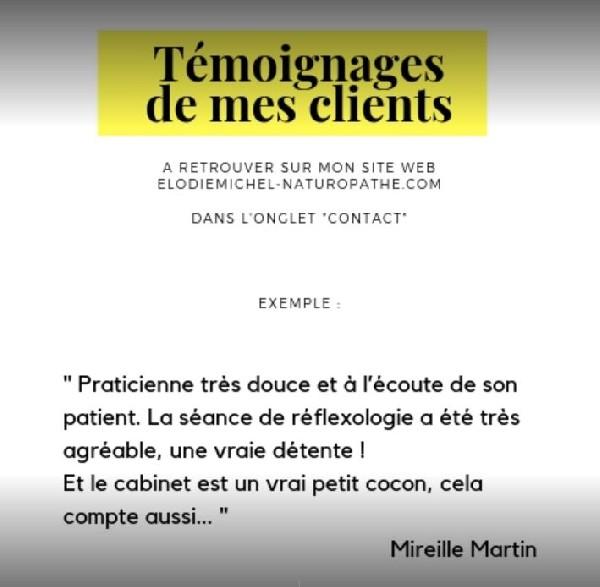 Voir les témoignages de mes clients ici : http://elodiemichel-naturopathe.com/comments.php